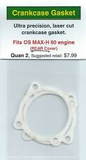 OS MAX-H 60 (Front Carb Only) REAR Crankcase Gasket 2 Pack NIP