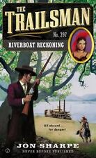 The Trailsman #397: Riverboat Reckoning-ExLibrary