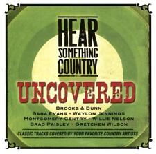 HEAR SOMETHING COUNTRY Uncovered NEW CD Willie Nelson*Gretchen Wilson*Sara Evans