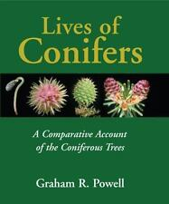 Lives of Conifers: A Comparative Account of the Coniferous Trees
