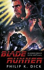 Blade Runner By Philip K. Dick. 9781473222687