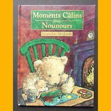 MOMENTS CÂLINS AVEC NOUNOURS Jacqueline McQuade 1997
