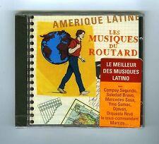 CD (NEW) LES MUSIQUES DU ROUTARD AMERIQUE LATINE M.SOSA E.OCHOA DJAVAN C.SEGUNDO