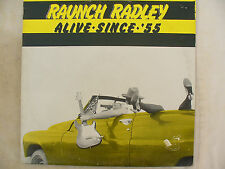 RAUNCH RADLEY LP ALIVE SINCE '55 Ducktail dt 502 Canadian rockabilly