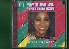 TINA TURNER -  GOES COUNTRY  CD NUOVO SIGILLATO
