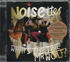 NOISETTES - WHAT'S THE TIME MR. WOLF? - CD ( NUOVO SIGILLATO)