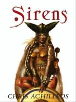 Sirens by Chris Achilleos (2009, Paperback)