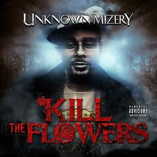 Unknown Mizery -  Kill The Flowers (new, rare, underground hip-hop, canada)