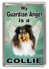 """Rough Collie (Tri)Dog Fridge Magnet """"My Guardian Angel is a Collie"""" by Starprint"""