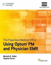 The Paperless Medical Office : Using Optum® PM and Physician EMR by Michelle...