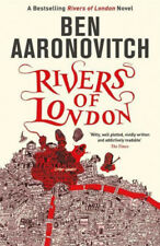 Rivers of London: The First Rivers of London novel (A Rivers of London novel)