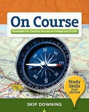 On Course: Strategies for Creating Success in College and in Life: Study...