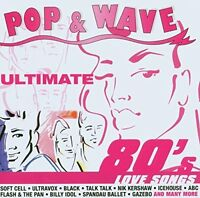 Pop & Wave-Ultimate 80's Love Songs (SonyBMG) Ultravox, Soft Cell, Kajago.. [CD]