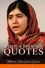 When a Phoenix Quotes : Malala Yousafzai Quotes by Sreechinth C (2016,...