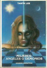 Tanith Lee-Mujeres:ángeles o demonios.Grandes Narrativas.Hepdata.1990.