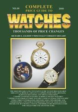 Complete Price Guide to Watches No. 30, Engle, Tom, Gilbert, Richard E., Shugart