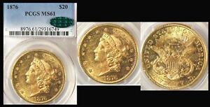 1876 $20 PCGS/CAC MS61 Liberty Double Eagle