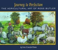 Journey to Perfection: The Agricultural Art of Ross Butler-ExLibrary