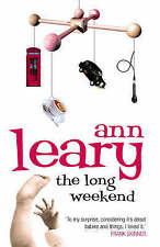 USED (VG) The Long Weekend: A Surprised American Mother in England by Ann Leary