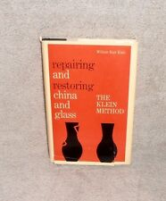 Repairing and Restoring China and Glass by William Klein INSCRIBED