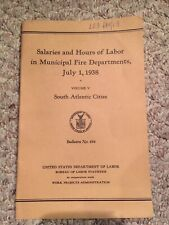 1938 Salaries & Hours Of Labor In Municipal Fire Depatments Booklet