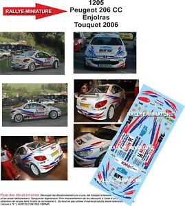 Decals 1/43 Ref 1205 Peugeot 206 Cc Enjolras Rally Of Touquet 2006 Rally