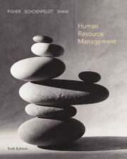 Human Resource Management by Fisher, Cynthia, Schoenfeldt, Lyle, Shaw, James