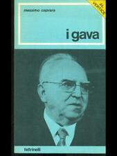 I GAVA  CAPRARA MASSIMO FELTRINELLI 1975 AL VERTICE