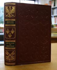 Hierosme de Bara. Le blason des armoiries. Reprint ed 1581 Jean de Bonnot 1975