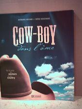 Arcand/Bouchard. COW-BOY DANS L'ÂME. SUR LA PISTE DU WESTERN ET DU COUNTRY (USA)