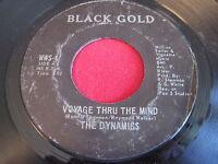 SOUL 45 - THE DYNAMICS - VOYAGE THRU THE WIND - BLACK GOLD WWS-6