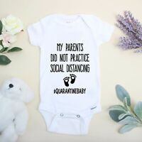 Funny Onesie My Parents Did Not Practice Social Distancing Quarantine Baby Gift