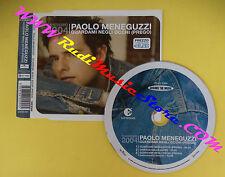 CD Singolo Paolo Meneguzzi Guardami Negli Occhi(Prego) 82876602992*no lp*mc(S31)