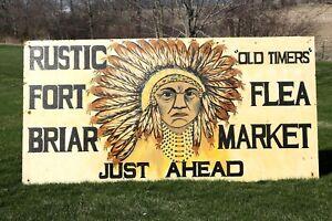 Original Indian Head Fort Briar Flea Market Highway Sign Billboard Old Timers