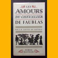 LES AMOURS DU CHEVALIER DE FAUBLAS J.-B. Louvet de Couvray 1966