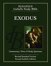 Exodus: Ignatius Catholic Study Bible by Scott Hahn, Curtis Mitch
