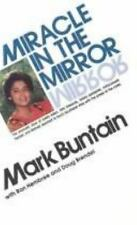 Miracle in the Mirror by Buntain, Mark