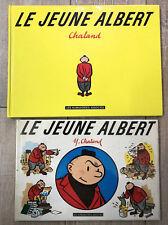 LOT 2 CHALAND JEUNE ALBERT 1ère édition et réédition augmentée TTBE