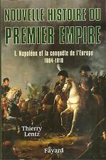 NAPOLEON ET LA CONQUETE DE L'EUROPE 1804-1810-Thierry Lentz-FAYARD (2002)