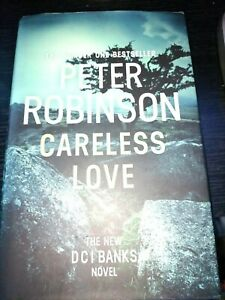 PETER ROBINSON careless love a dci bank novel