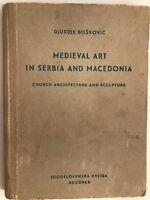 Medieval Art in Serbia and Macedonia by Djurdje Boskovix