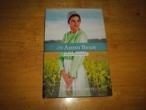 "HIS AMISH BRIDE by Dorothy Clarans "" Hearts of Amish Country"" 2019 Hardback"