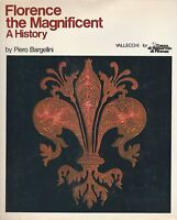 (Piero Bargellini) Florence the magnificent a history A history 4 1983 Vallecchi
