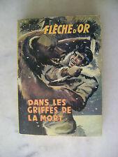 Album reliure 3 aventures La Flèche d'or - 1959