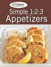 Simple 1-2-3 Appetizers Recipes by Publications International Ltd. Staff (2010,