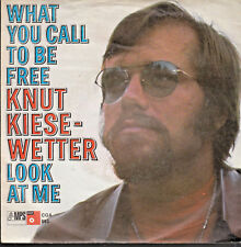 "Knut Kiesewetter - What You Call To Be Free - 7""Single"