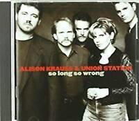Alison Krauss, Union - So Long So Wrong (NEW CD)