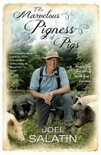 The Marvelous Pigness of Pigs : Respecting and Caring for All God's Creation by…