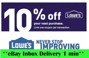 1X Lowe's 10% off_ Instore/ Online FAST_SHIPMENT EXP_10/31/21