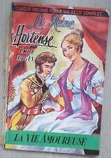 La reine Hortense la vie amoureuse
